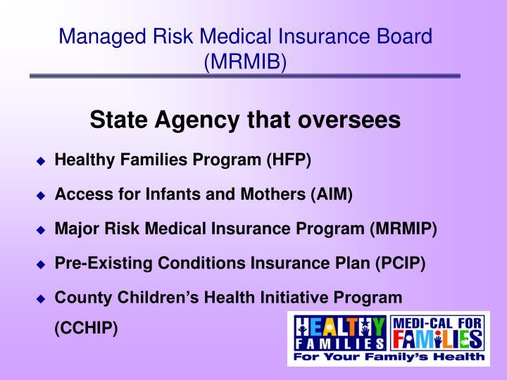 Managed Risk Medical Insurance Board (MRMIB)