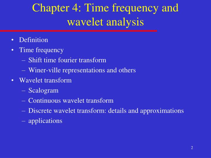 Chapter 4 time frequency and wavelet analysis
