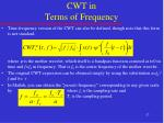 cwt in terms of frequency