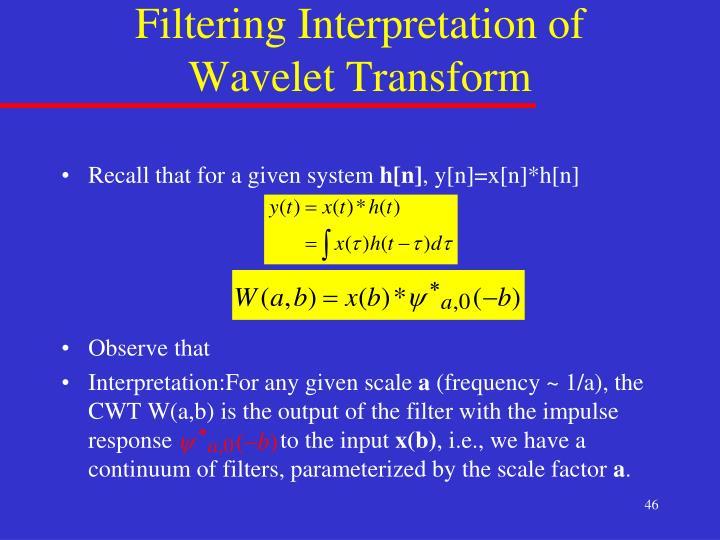Filtering Interpretation of Wavelet Transform