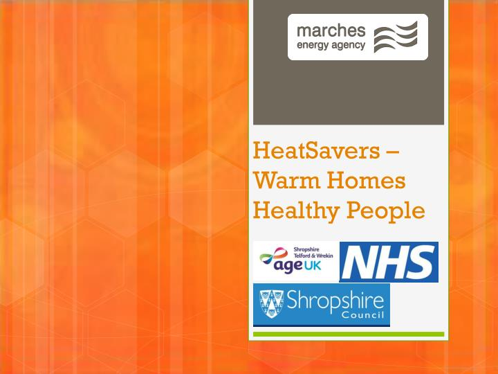 Heatsavers warm homes healthy people