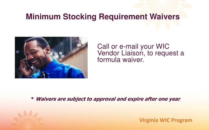 Minimum Stocking Requirement Waivers