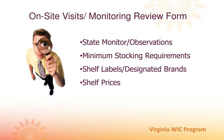 On-Site Visits/ Monitoring Review Form