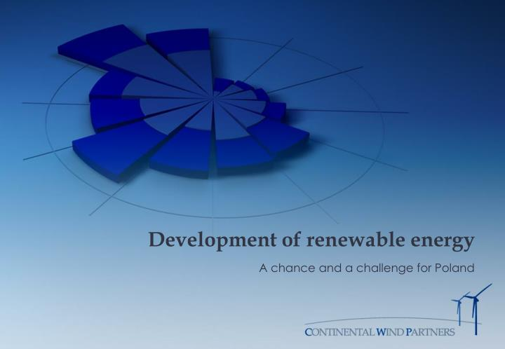 development of renewable energy