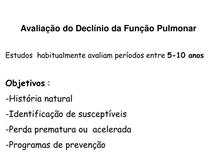 Avaliação do Declínio da Função Pulmonar