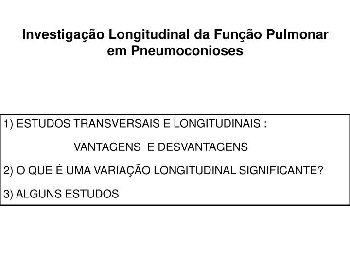 Investigação Longitudinal da Função Pulmonar