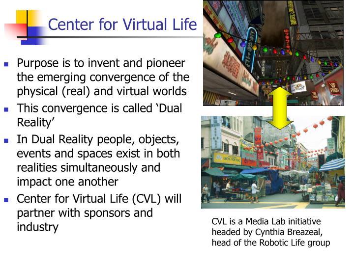 Center for Virtual Life