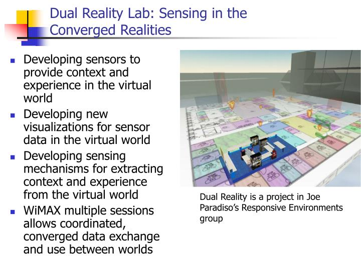 Dual Reality Lab: Sensing in the Converged Realities