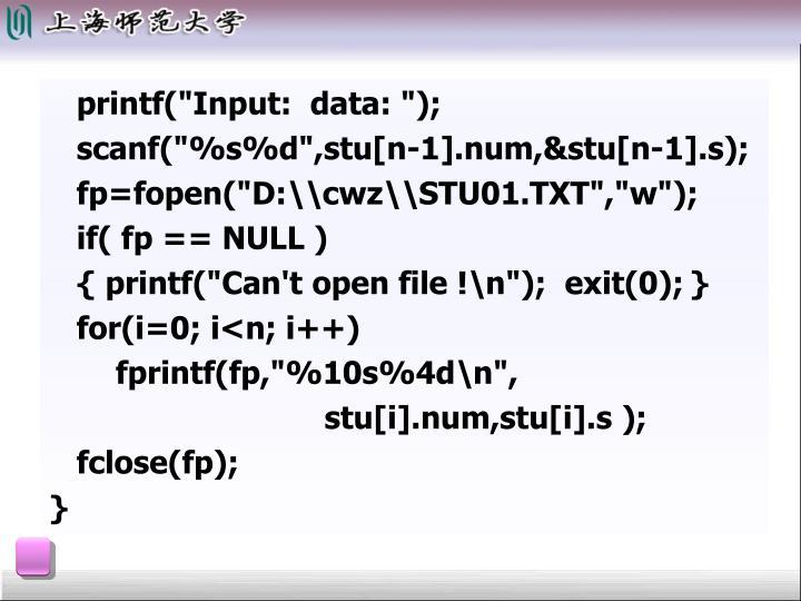 "printf(""Input:  data: "");"