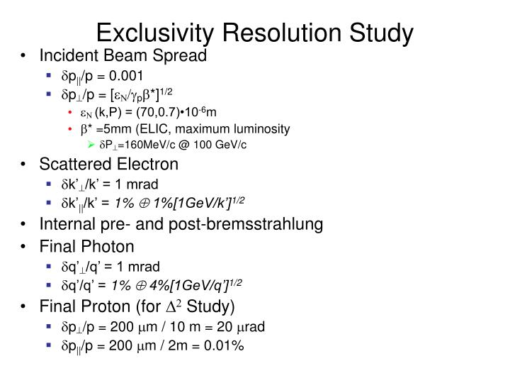 Exclusivity Resolution Study