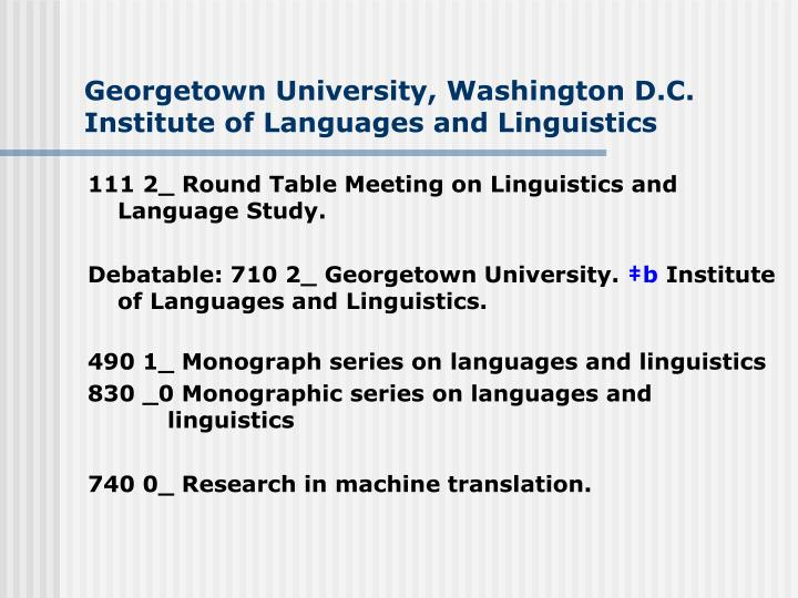 Georgetown university washington d c institute of languages and linguistics