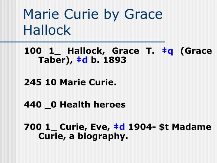 Marie Curie by Grace Hallock
