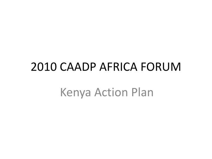 2010 CAADP AFRICA FORUM