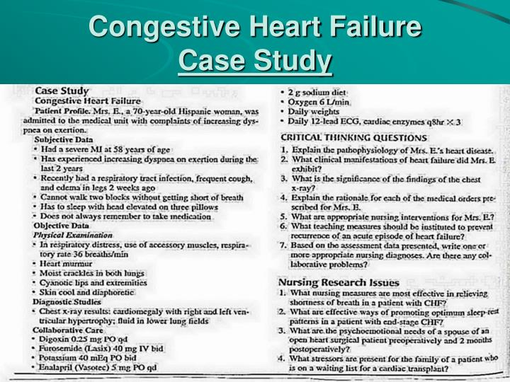 congestive heart failure case study answers Congestive cardiac failure case study print congestive heart failure patients' mood should be uk essays is a trading name of all answers.