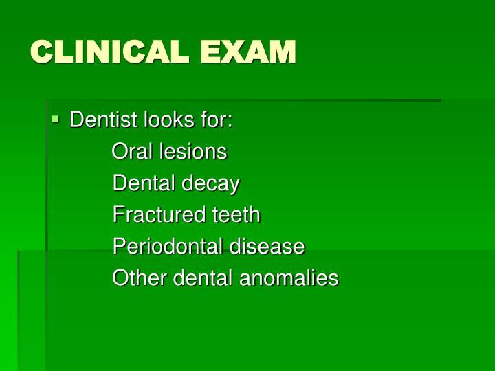 CLINICAL EXAM