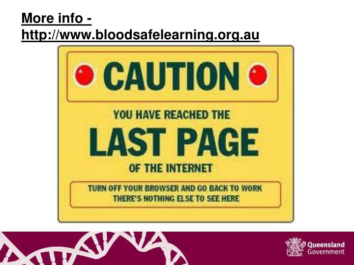 More info - http://www.bloodsafelearning.org.au