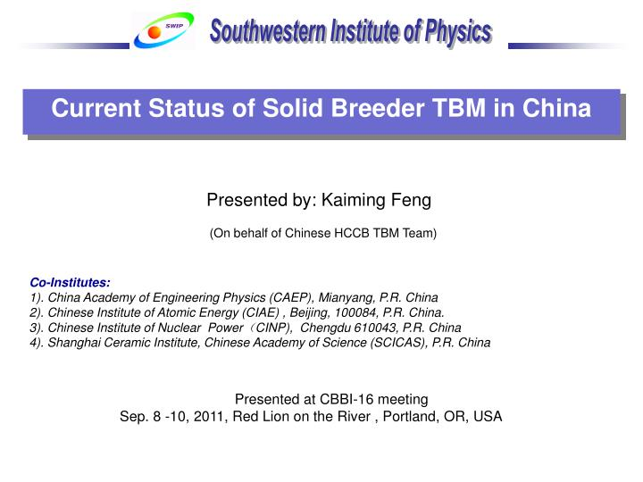Current Status of Solid Breeder TBM in China