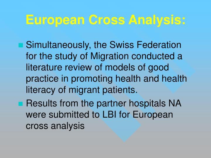 European Cross Analysis: