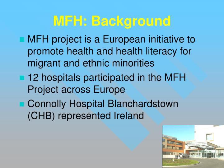 MFH: Background