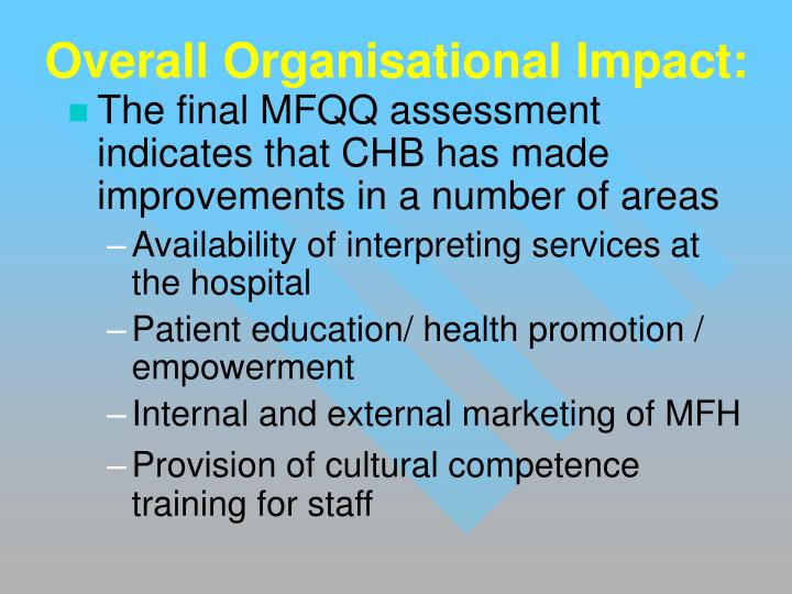 Overall Organisational Impact: