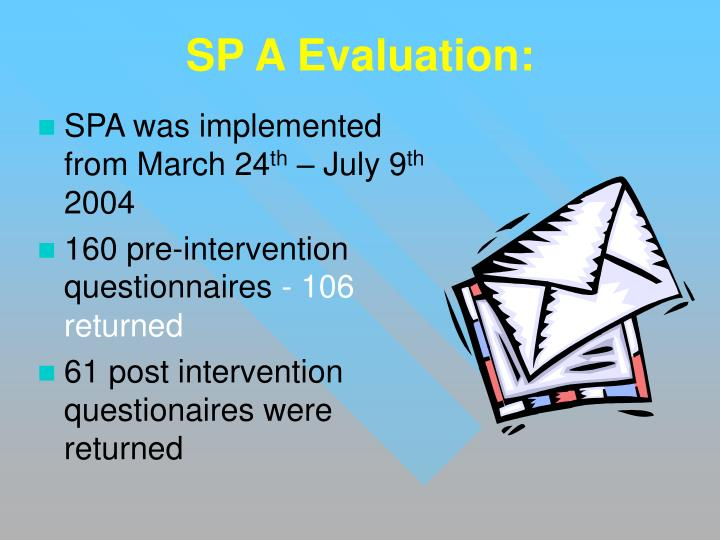 SP A Evaluation: