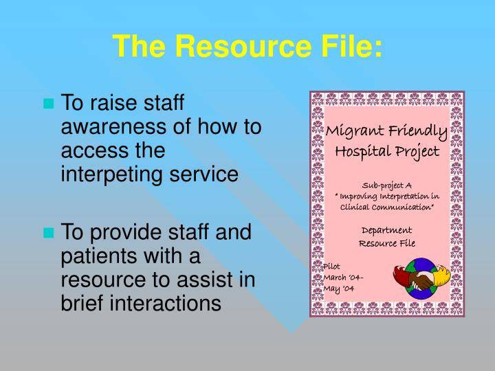 To raise staff awareness of how to access the interpeting service