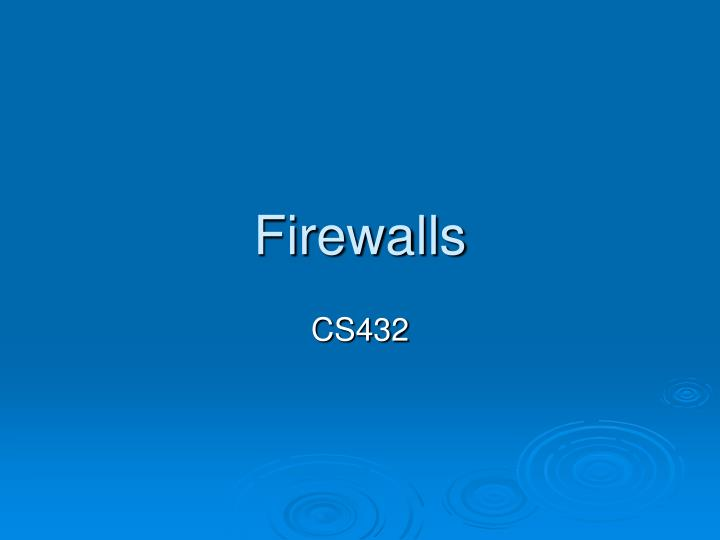 firewalls why is a firewall valuable essay
