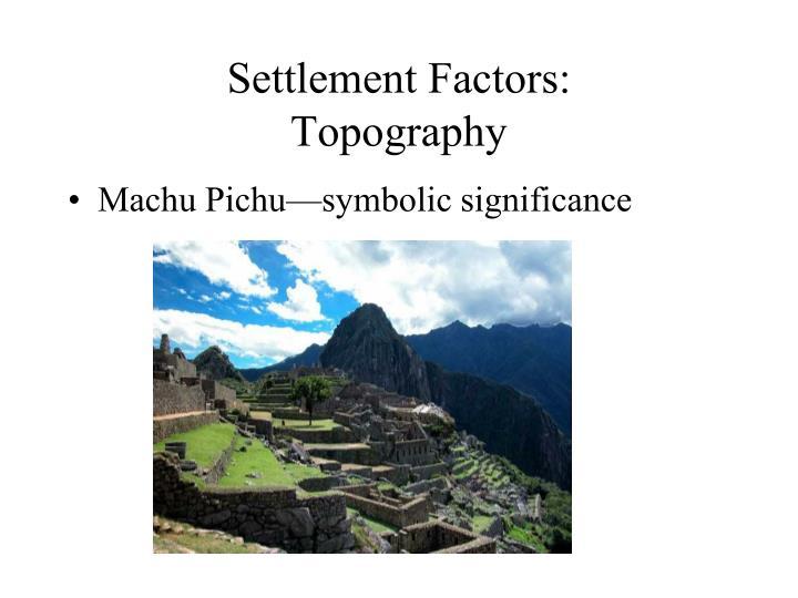 Settlement Factors: