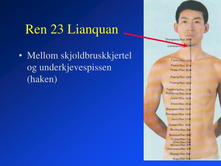 Ren 23 Lianquan