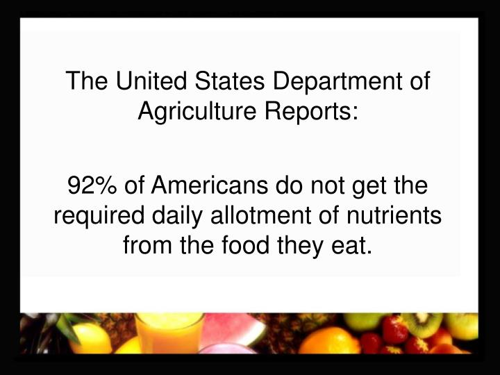 The United States Department of Agriculture Reports: