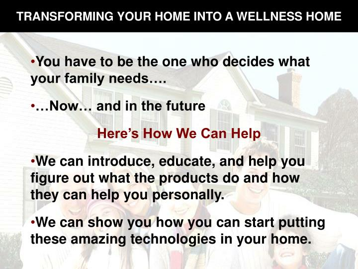 TRANSFORMING YOUR HOME INTO A WELLNESS HOME