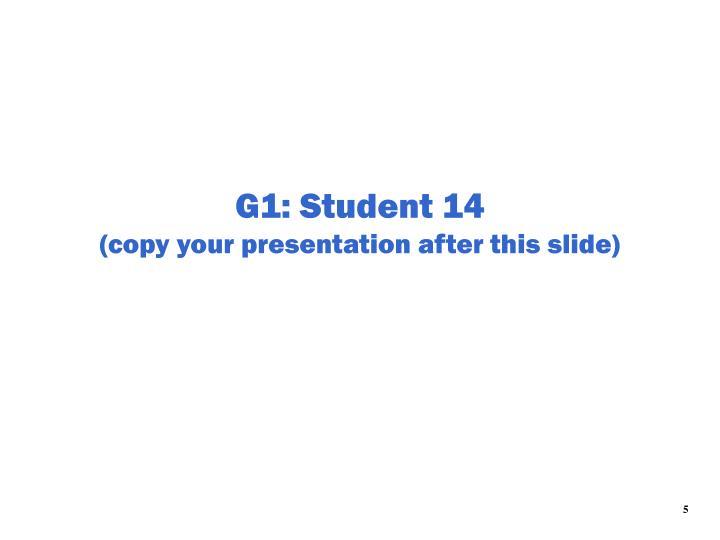 G1: Student 14