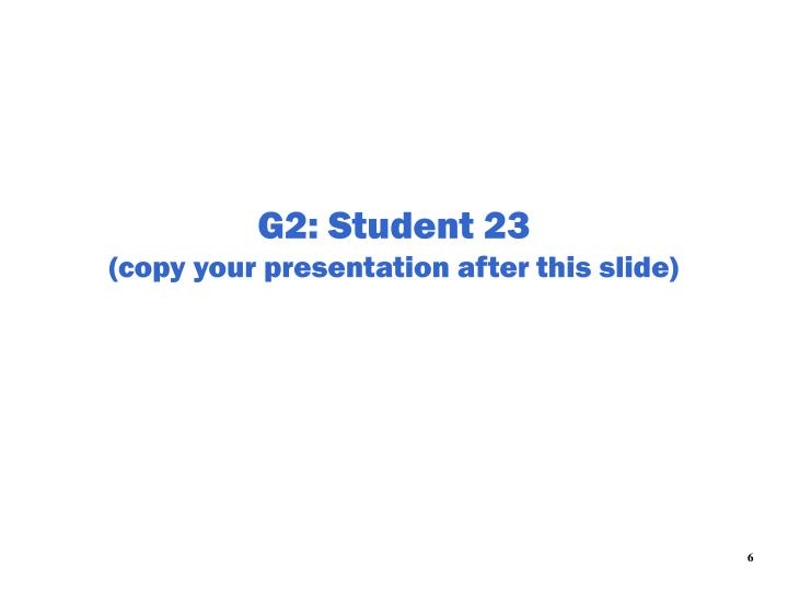 G2: Student 23
