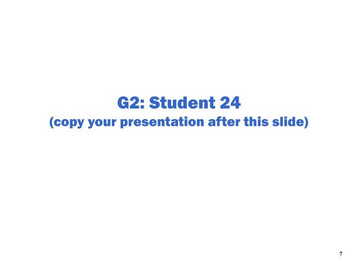 G2: Student 24