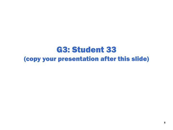 G3: Student 33