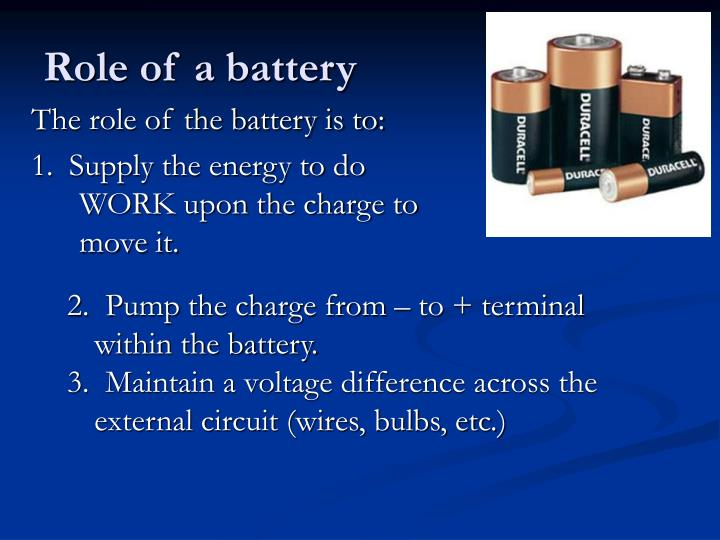 Role of a battery
