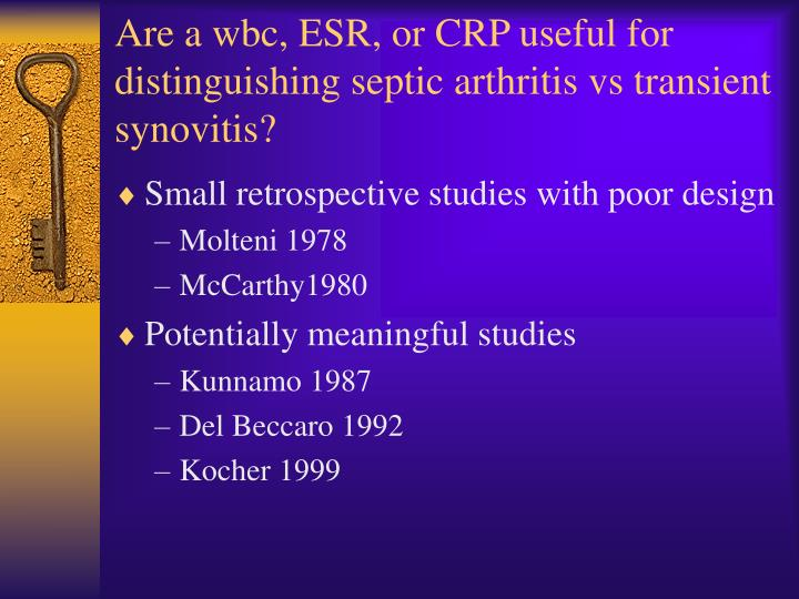 Are a wbc, ESR, or CRP useful for distinguishing septic arthritis vs transient synovitis?