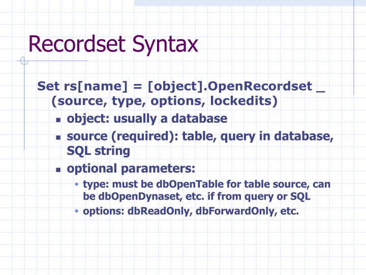 Recordset Syntax