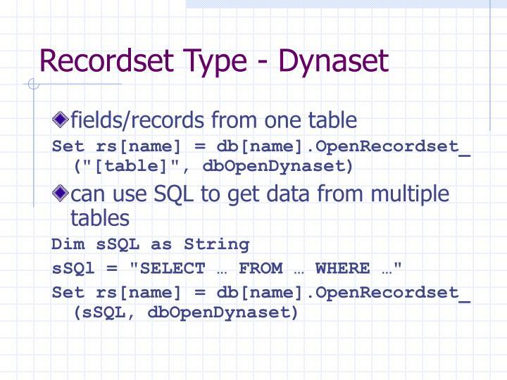 Recordset Type - Dynaset
