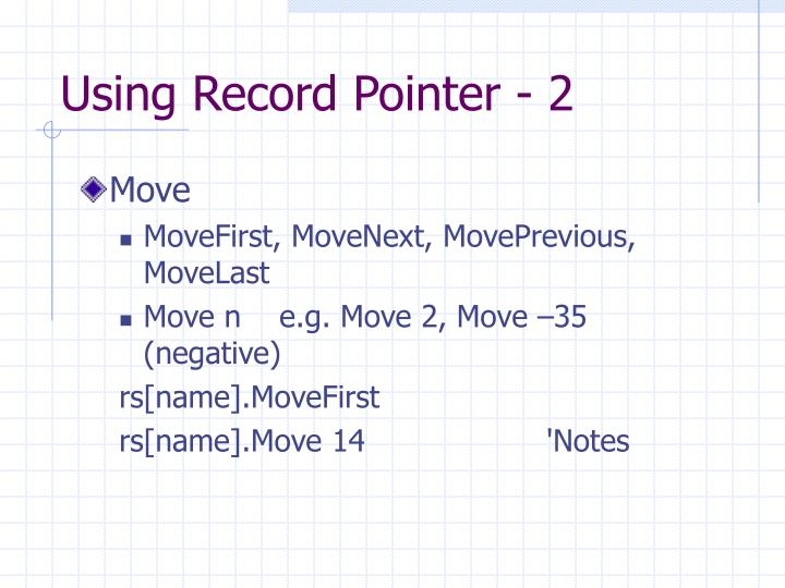 Using Record Pointer - 2