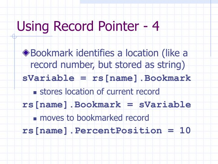 Using Record Pointer - 4