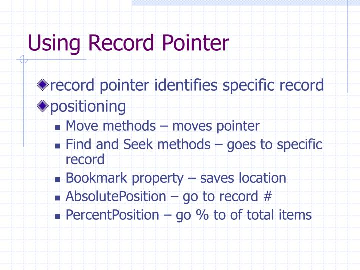 Using Record Pointer