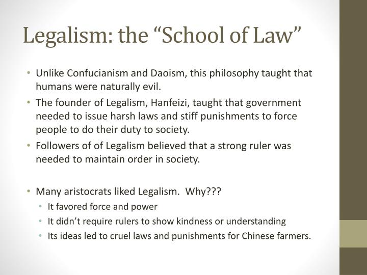 the legalist school 1 defining legalism the term legalist school (fa jia 法家) is ubiquitous in studies of early chinese political philosophydespite manifold criticisms of its inaccuracy (eg, goldin 2011), the term may still be usefully employed, as long as two major points are taken into account.