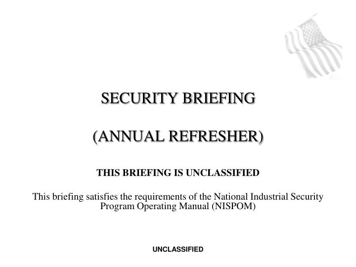 security briefing annual refresher