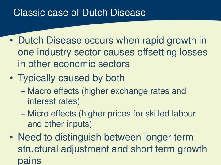 Classic case of Dutch Disease