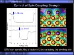 control of spin coupling strength
