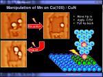 manipulation of mn on cu 100 cun1