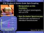 stm studies of atomic scale spin coupling