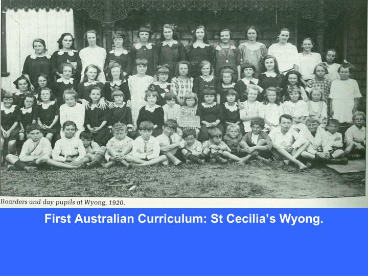 First Australian Curriculum: St Cecilia's Wyong.