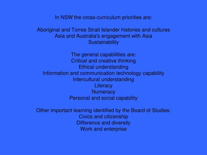 In NSW the cross-curriculum priorities are: